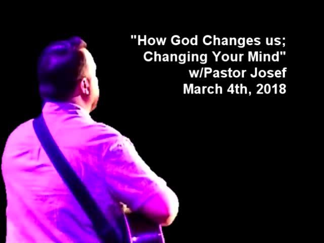 How God Changes Us How to Change Your Mind