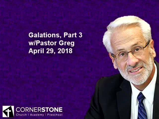 Galatians Part 3