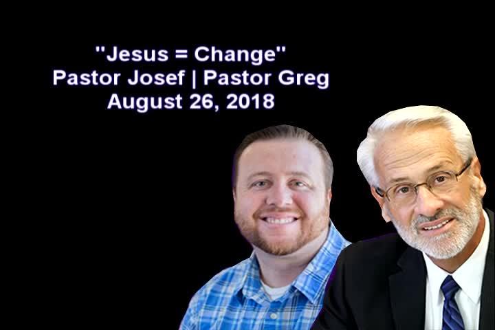Jesus = Change, Part 4