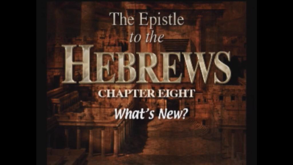 Hebrews 8:1-13