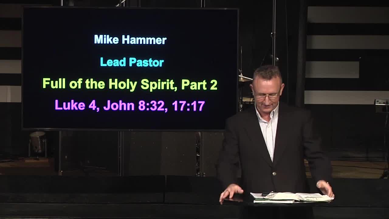 Part 2: Full of the Holy Spirit