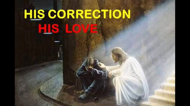 His Correction  His Love