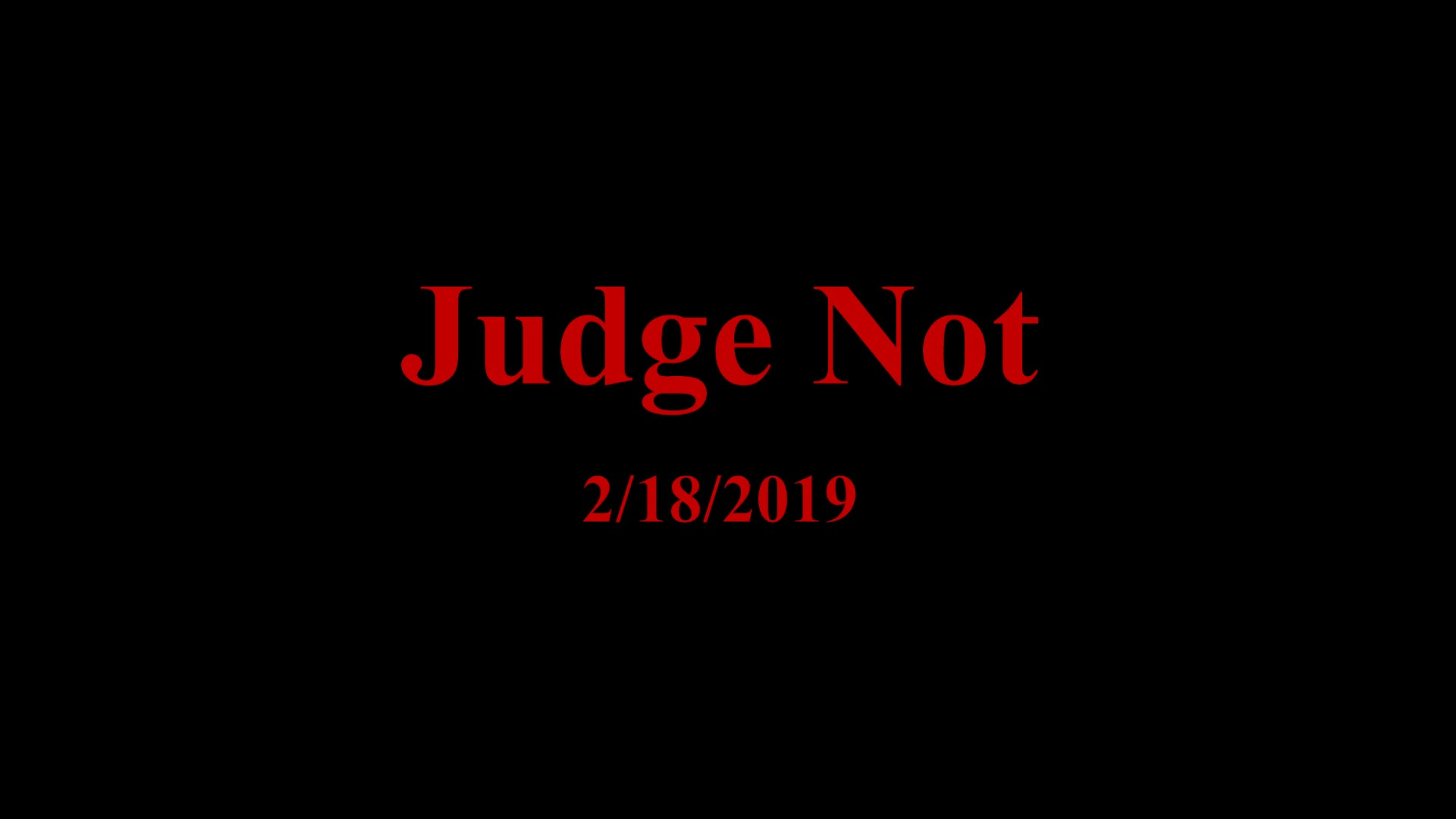 Ladies of Faith: Judge Not