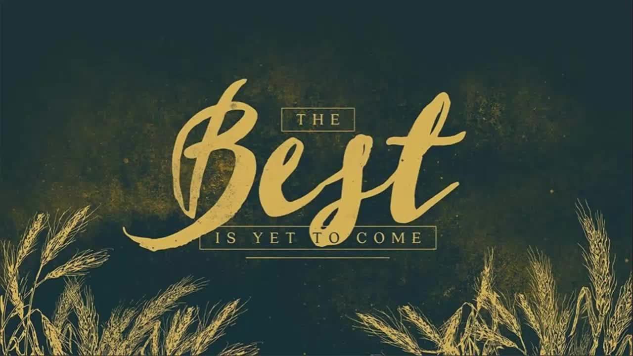 The Best is Yet to Come Rising Prophets