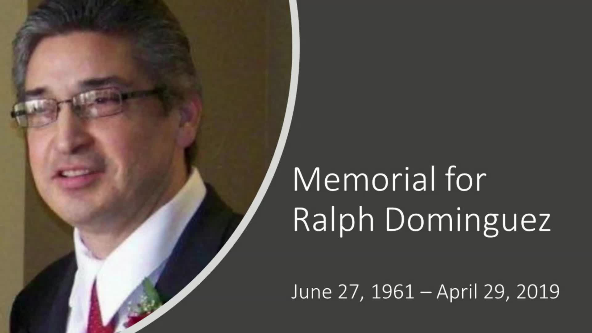 Memorial for Ralph Dominguez