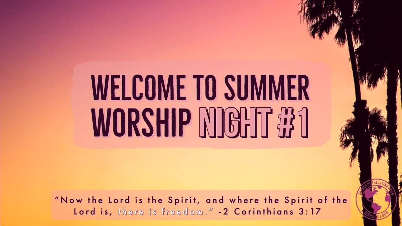 Worship Night 1
