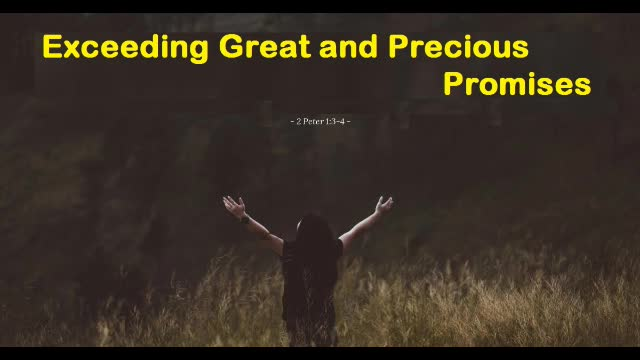 Exceeding Great and Precious Promises