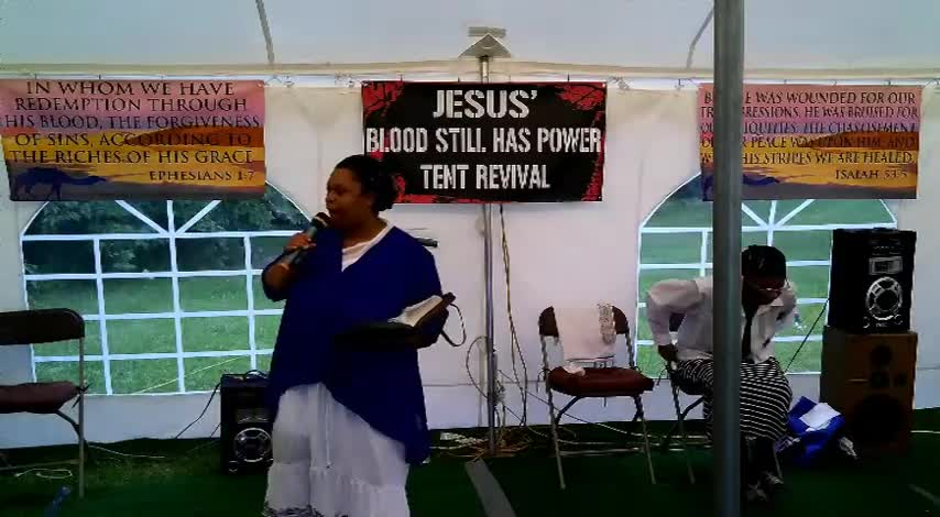 Jesus Blood Still Has Power Tent Revival 629