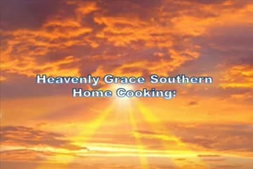 Heavenly Grace Southern Home Cooking PGM 1