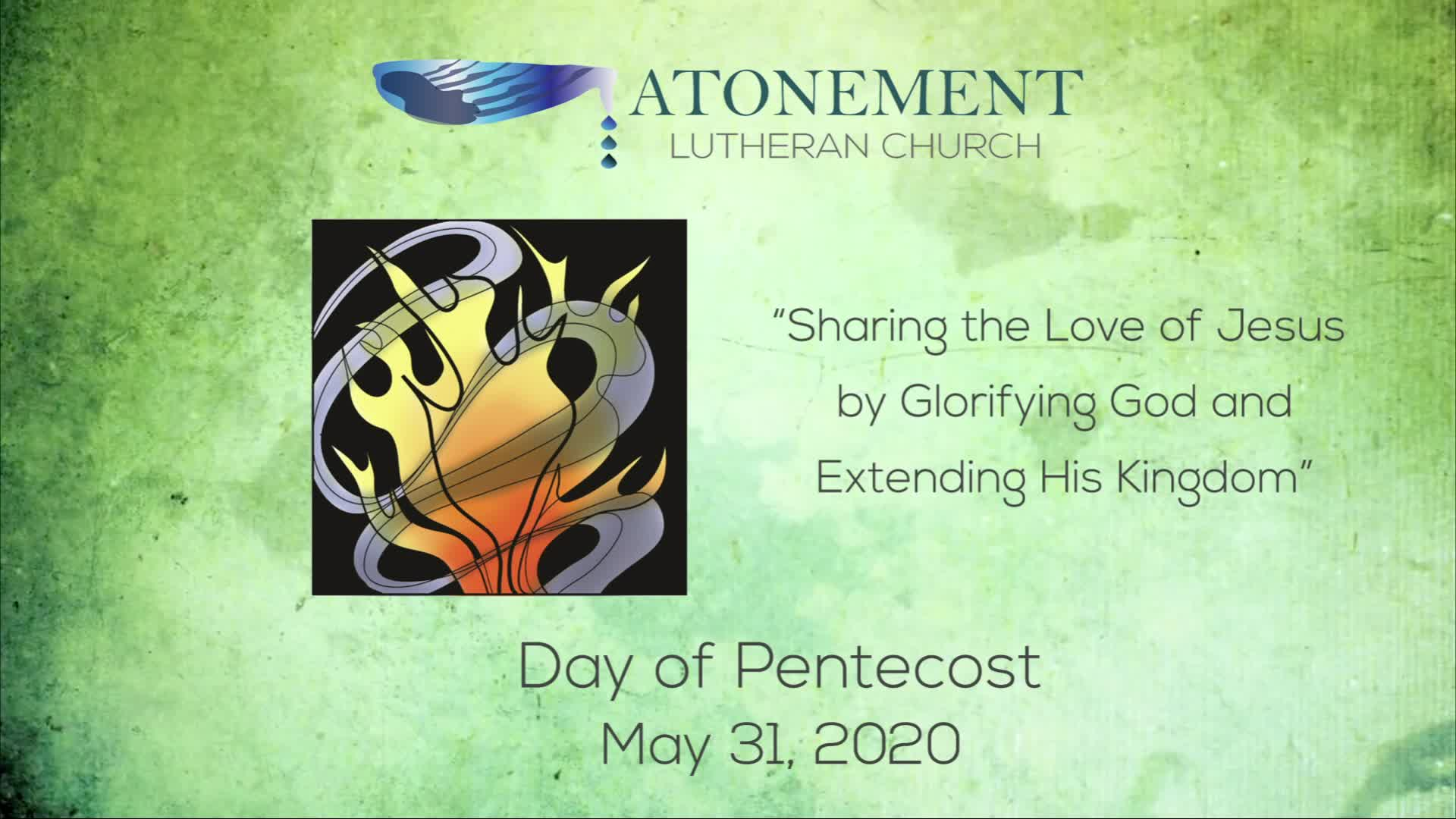 May 31 2020 Day of Pentecost