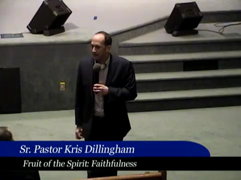 021016 Fruit of the Spirit Faithfulness