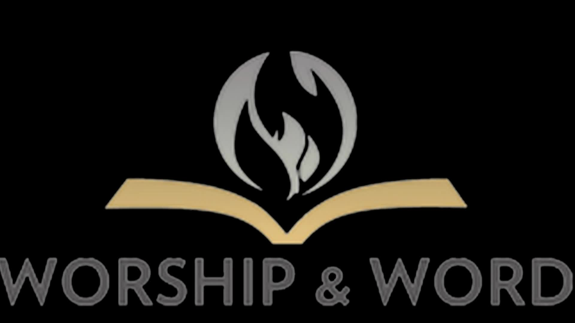 Sunday Worship Service Worship and Word