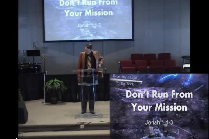 Dont Run From Your Mission