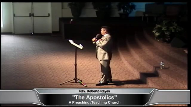 The Apostolic's A Preaching/Teaching Church
