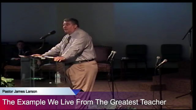 The Example We Live From The Greatest Teacher