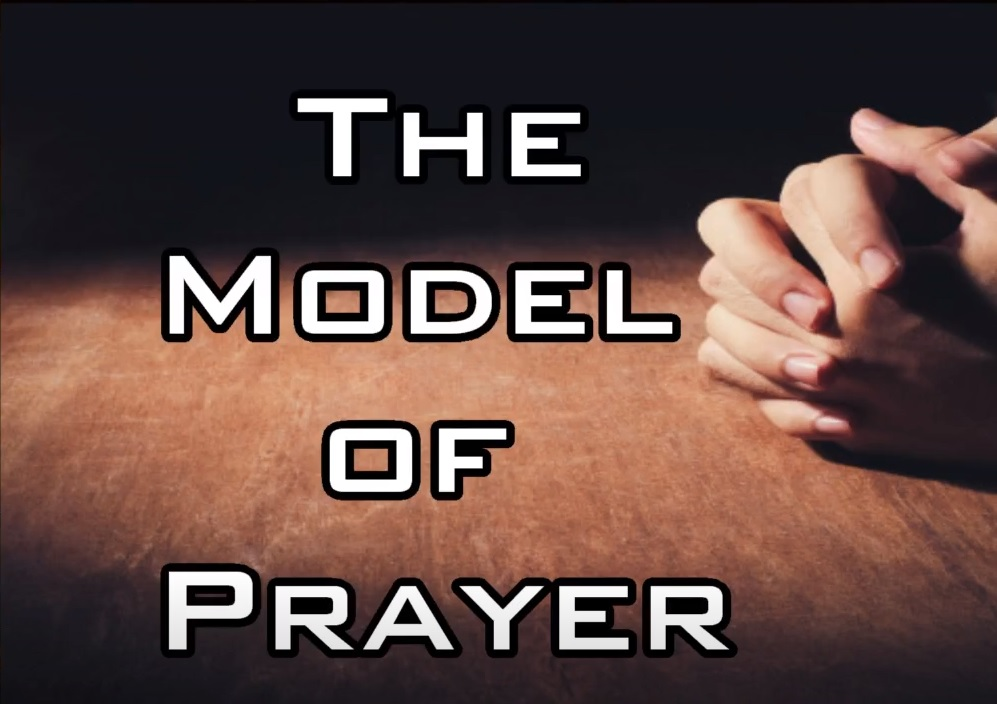 The Model for Prayer