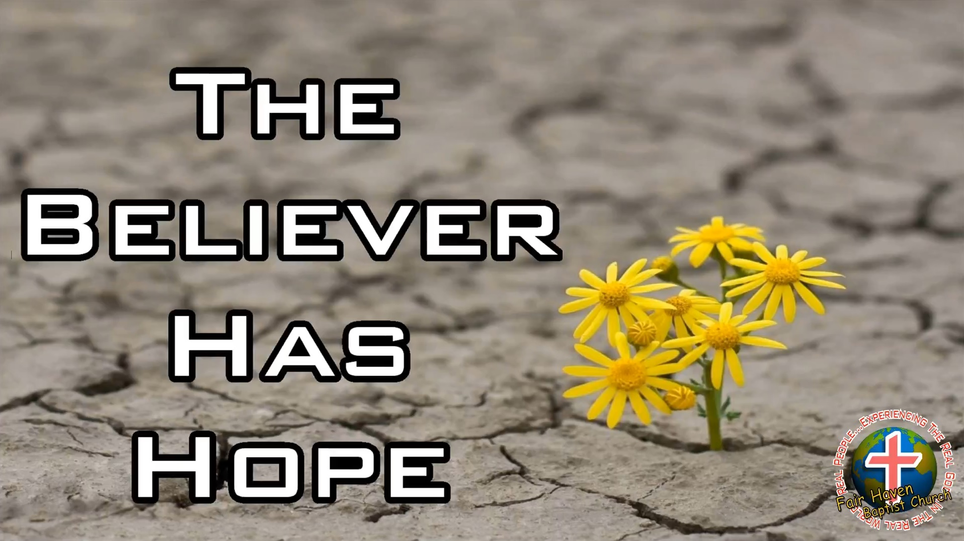 The Believer Has Hope