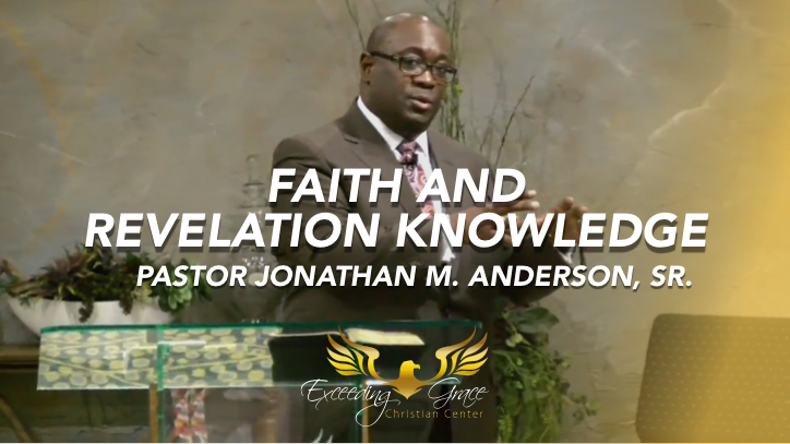 Faith and Revelation Knowledge