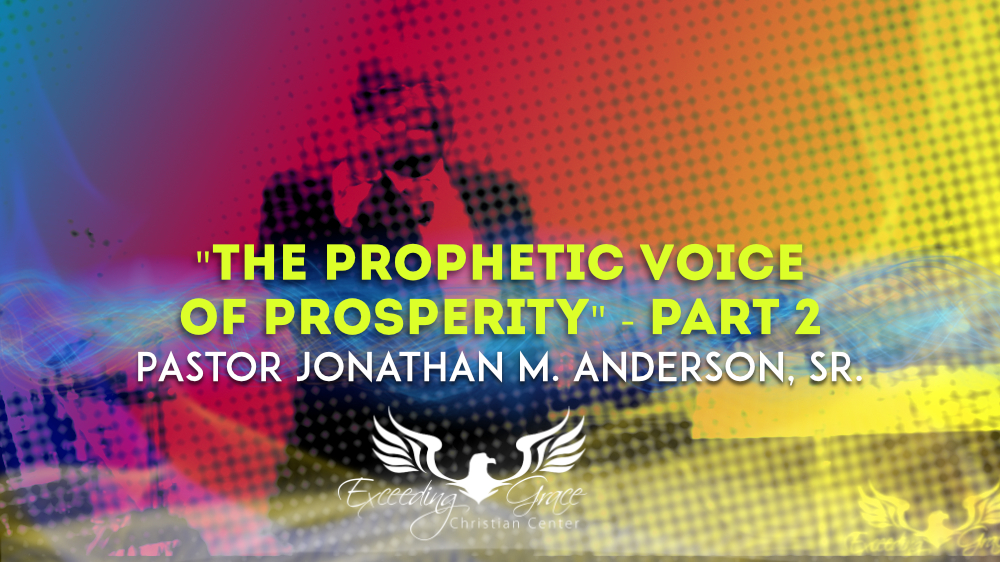The Prophetic Voice of Prosperity  Part 2