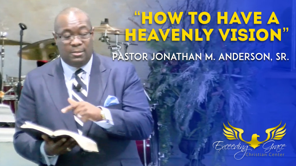 How to Have a Heavenly Vision