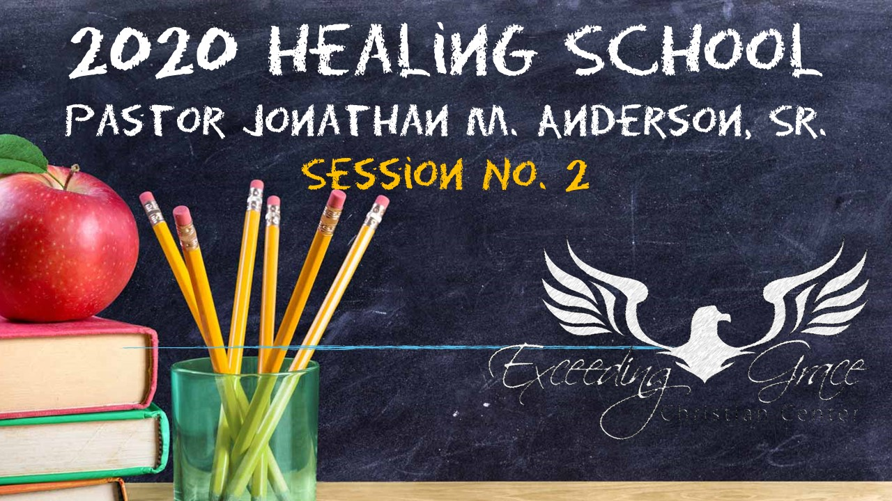 2020 Healing School  Session 1