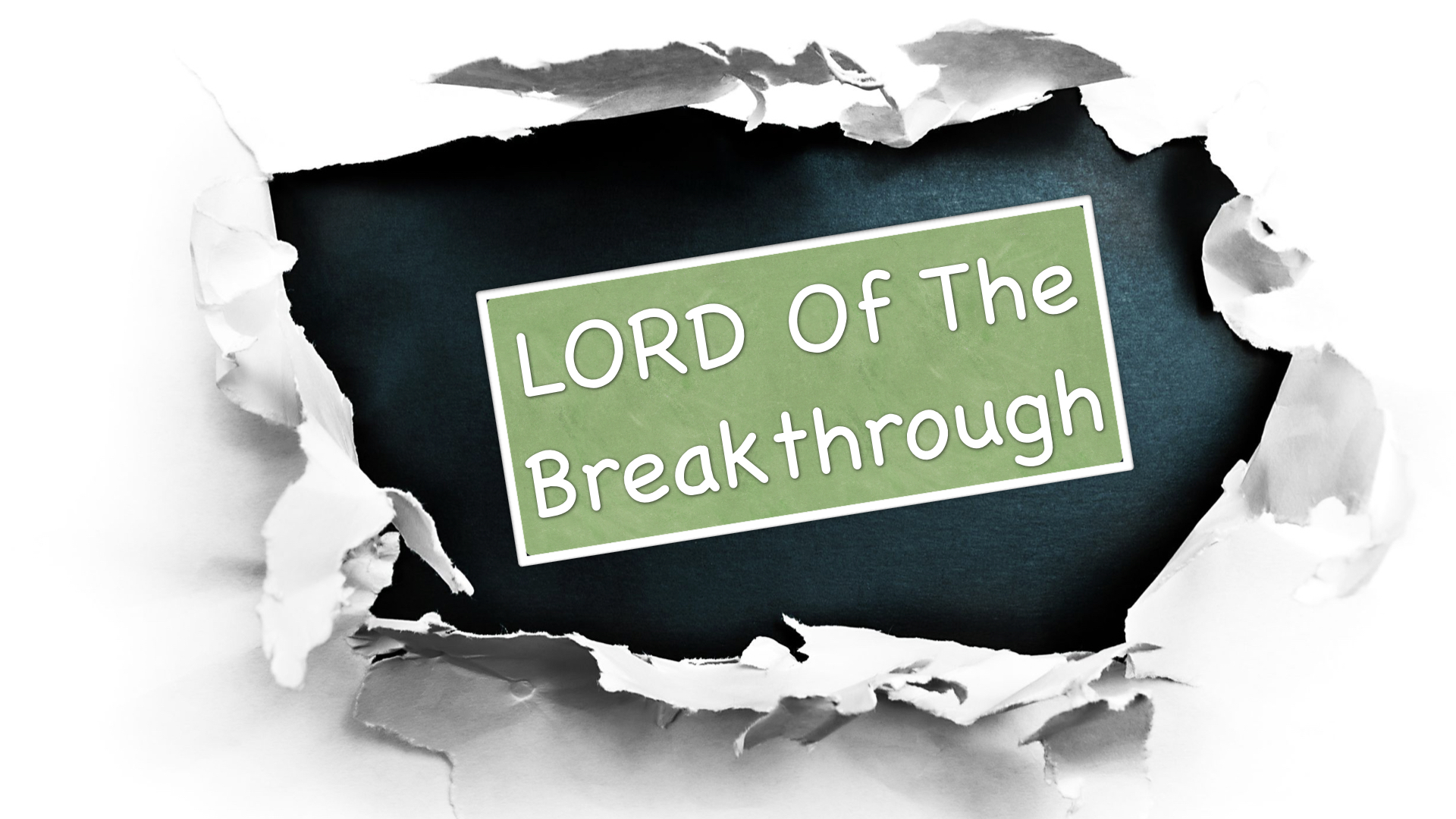 Lord of the Breakthrough 10/28/2018