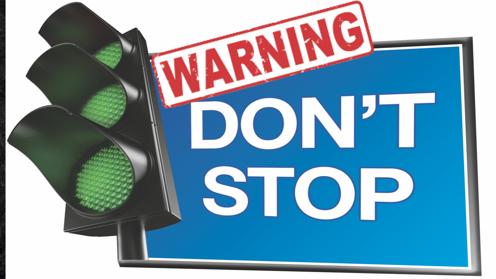 Warning Don't Stop 11/4/2018 8:28:36 AM