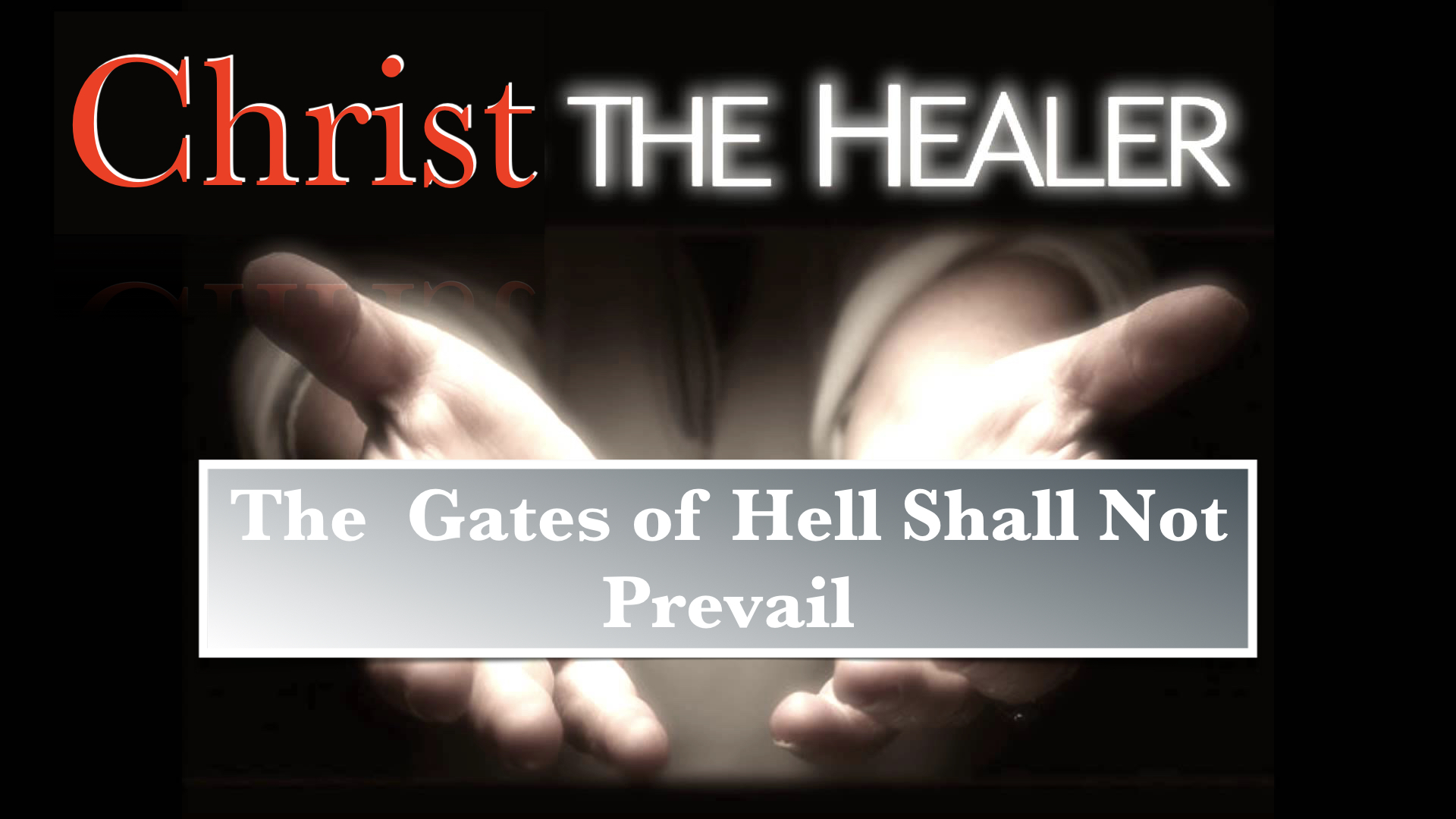 The Gates of Hell shall not Prevail 1219