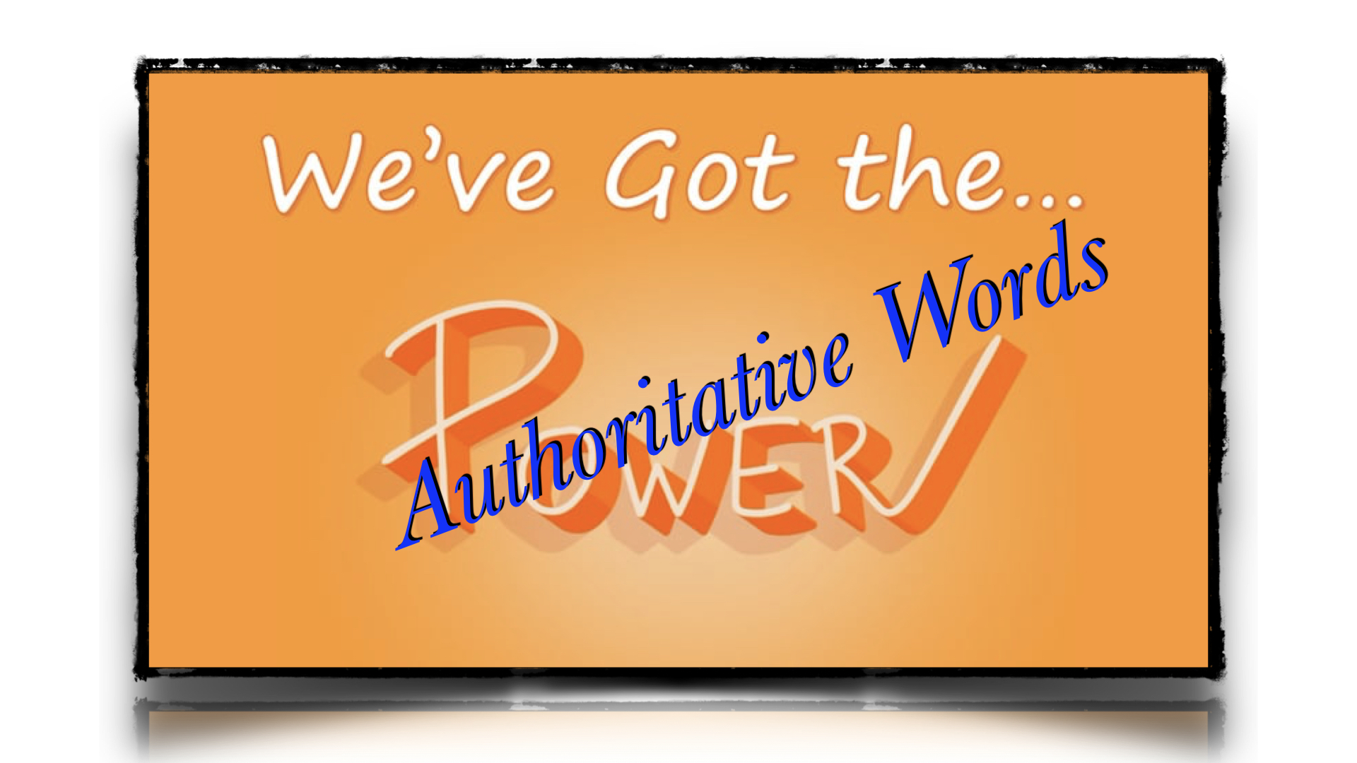 Authoritative Words 3272019 50659 PM