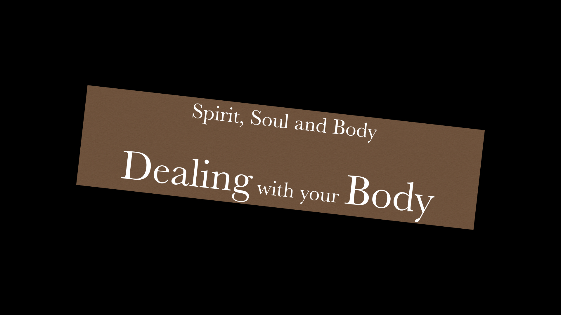 Dealing with Your Body  7212019 84601 AM