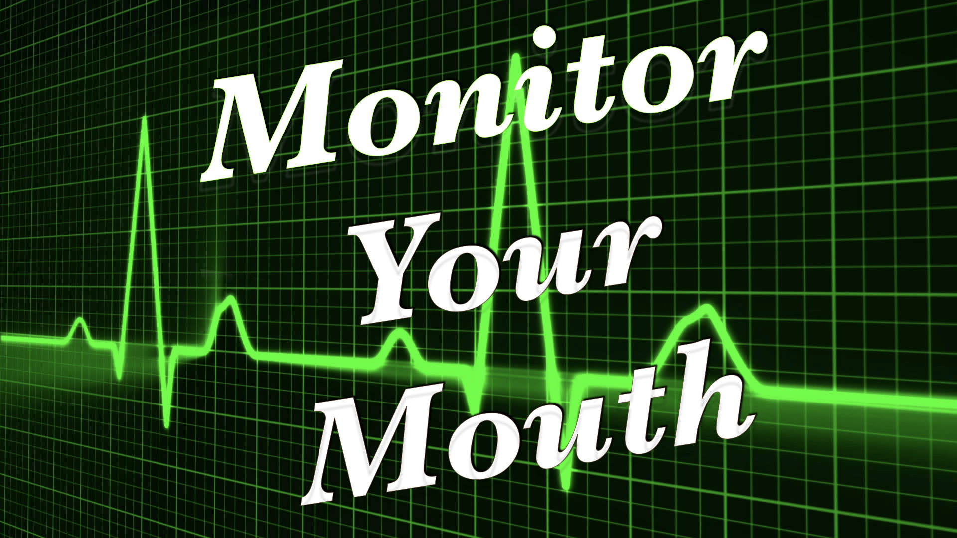 Monitor Your Mouth 1222020 50306 PM