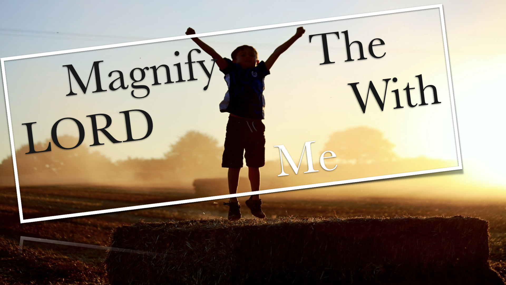 Magnify The LORD With Me 452020