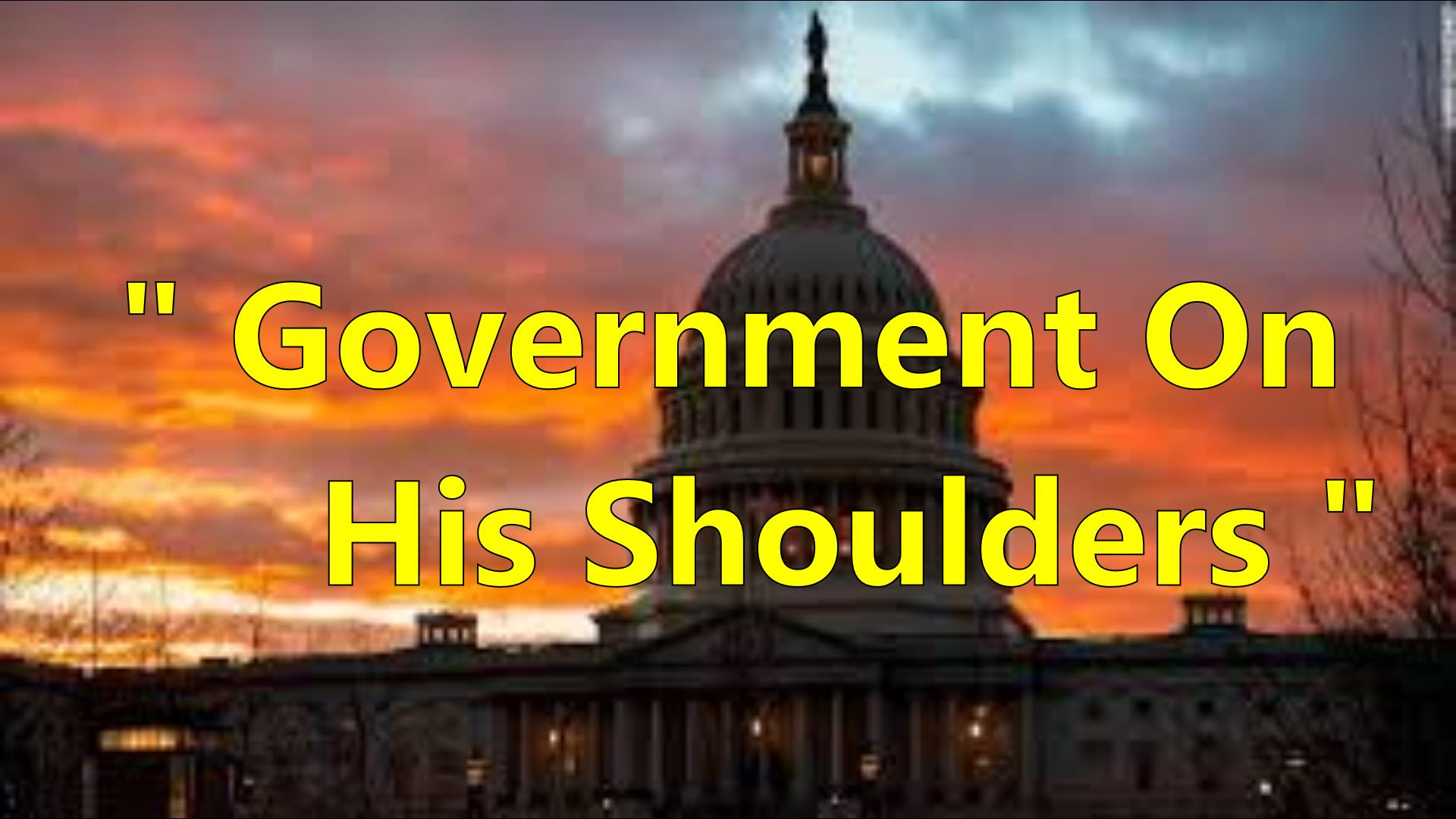 Government On His Shoulders