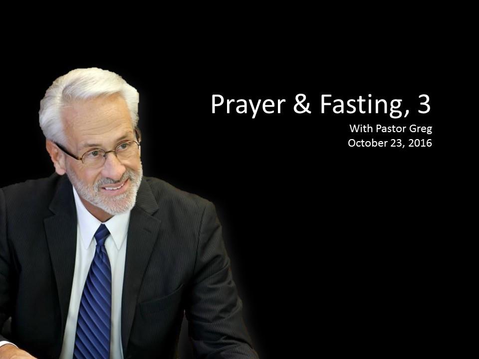 Prayer & Fasting, 3