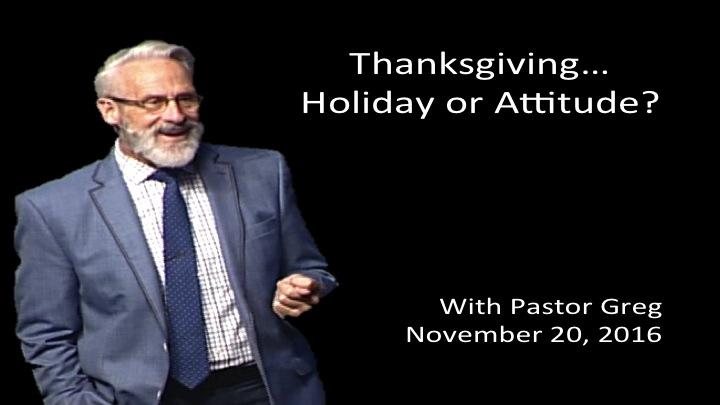 Thanksgiving... Holiday or Attitude