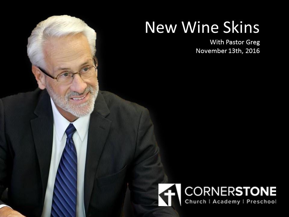 New Wine Skins