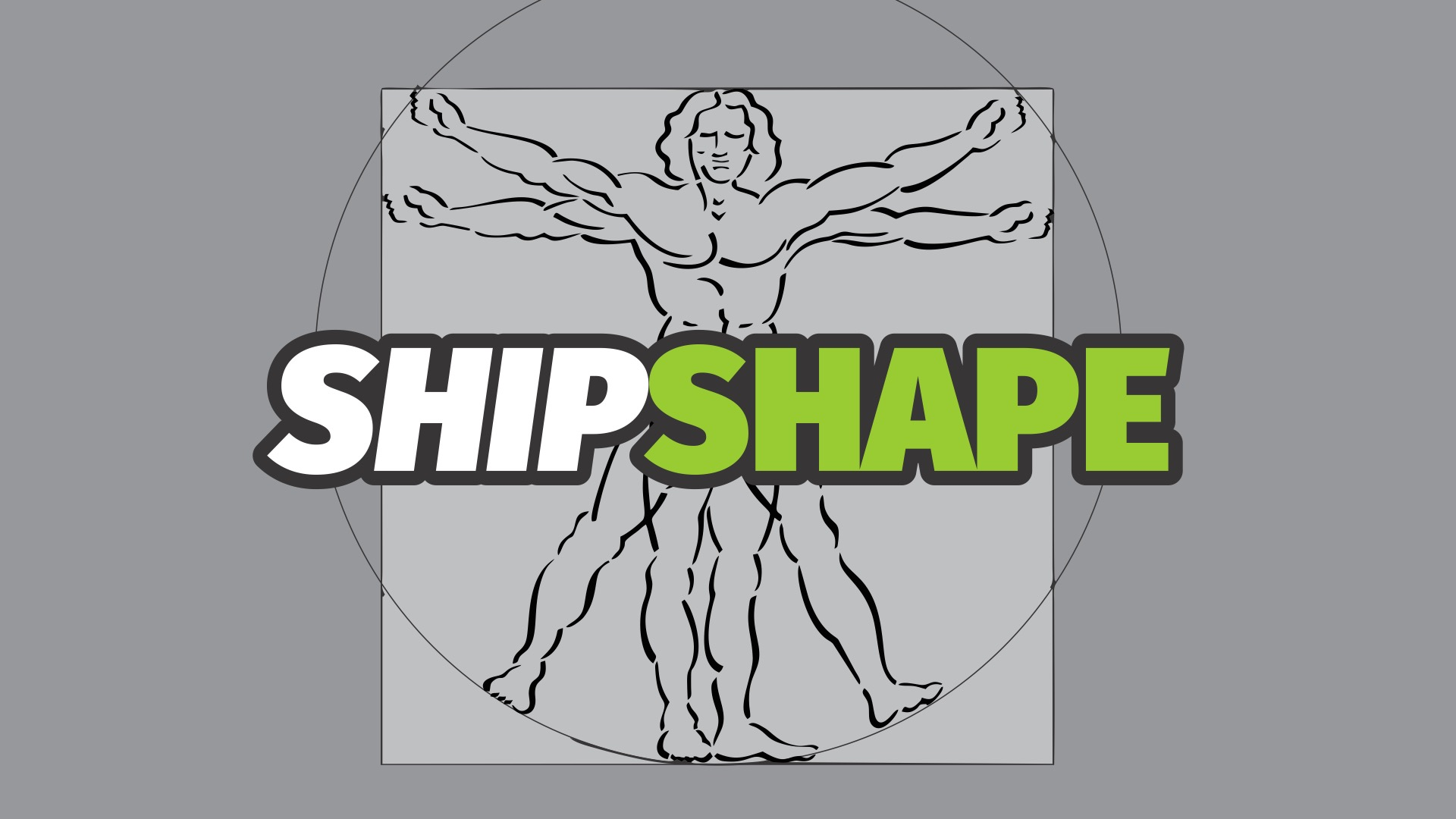 SHIPSHAPE Fellowship