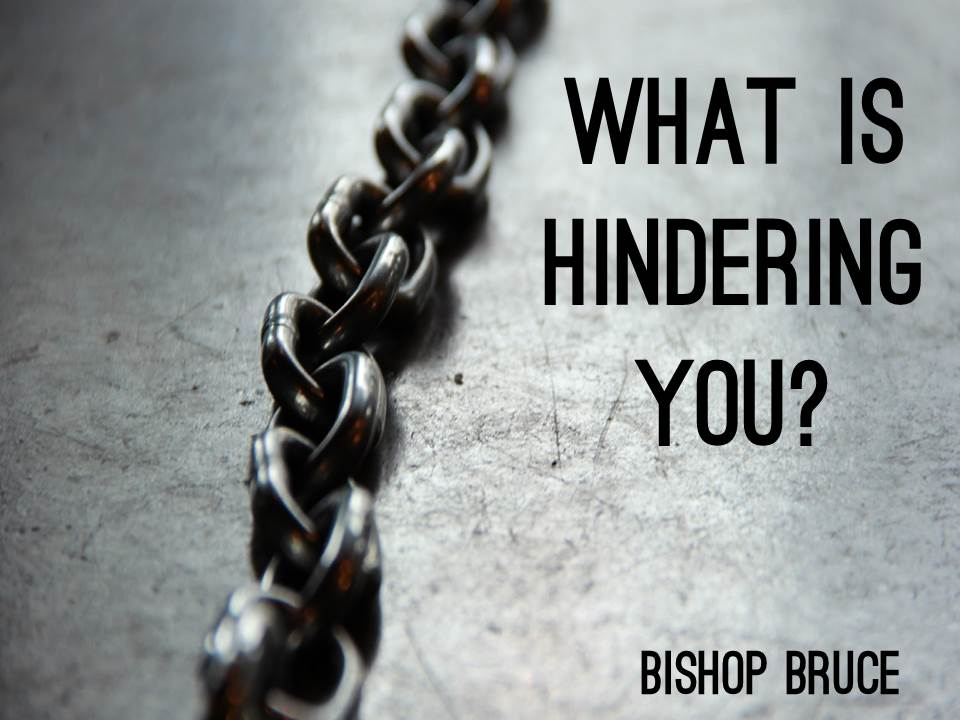 What is Hindering You?