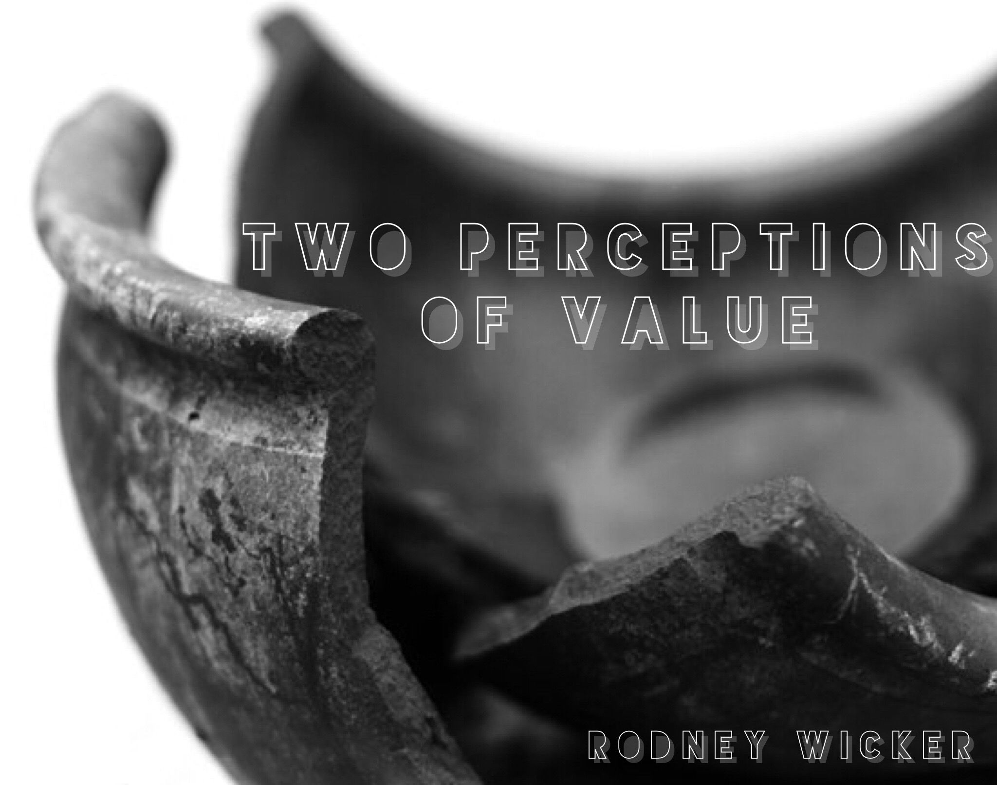 Two Perceptions of Value