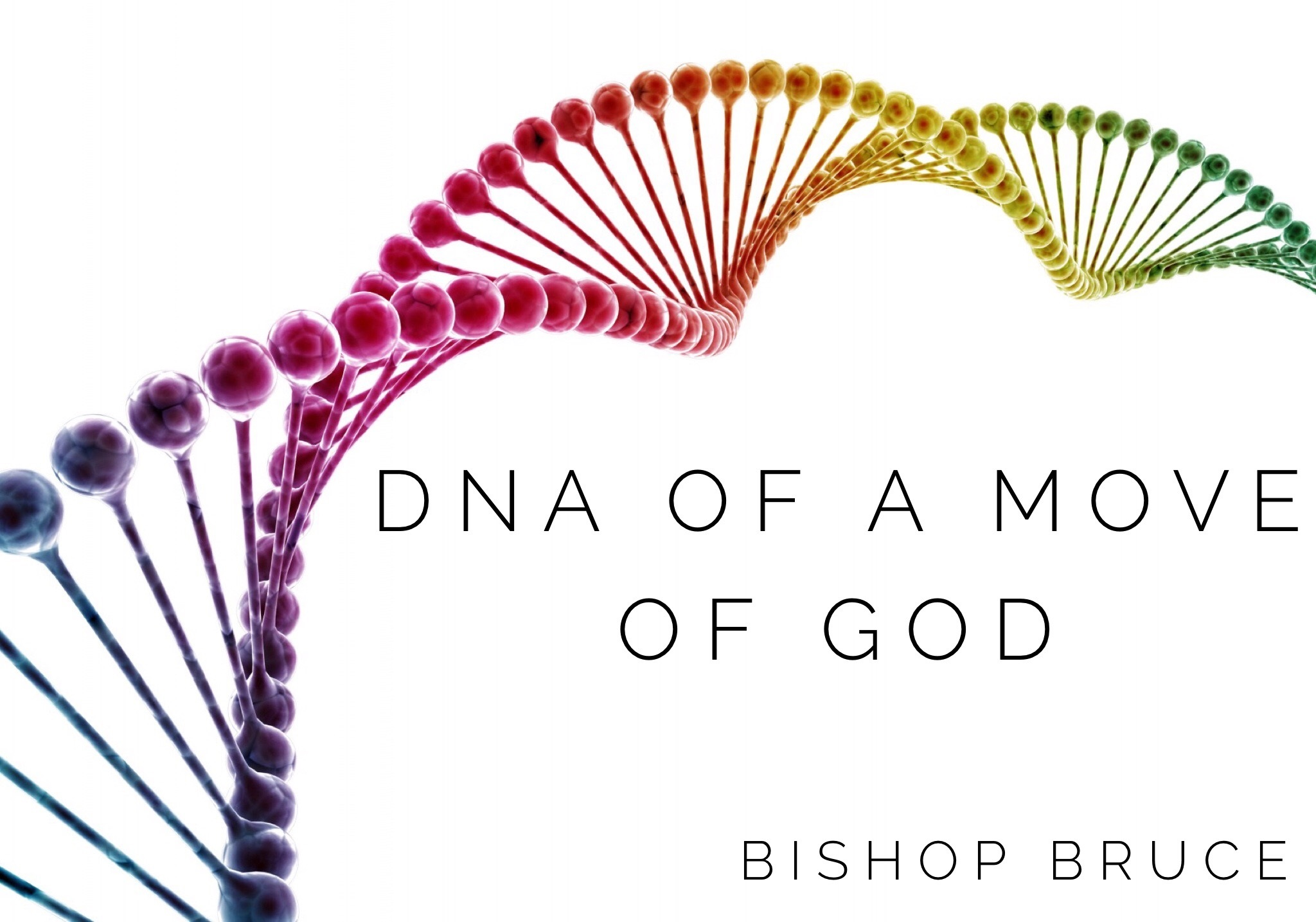 The DNA of a Move of God