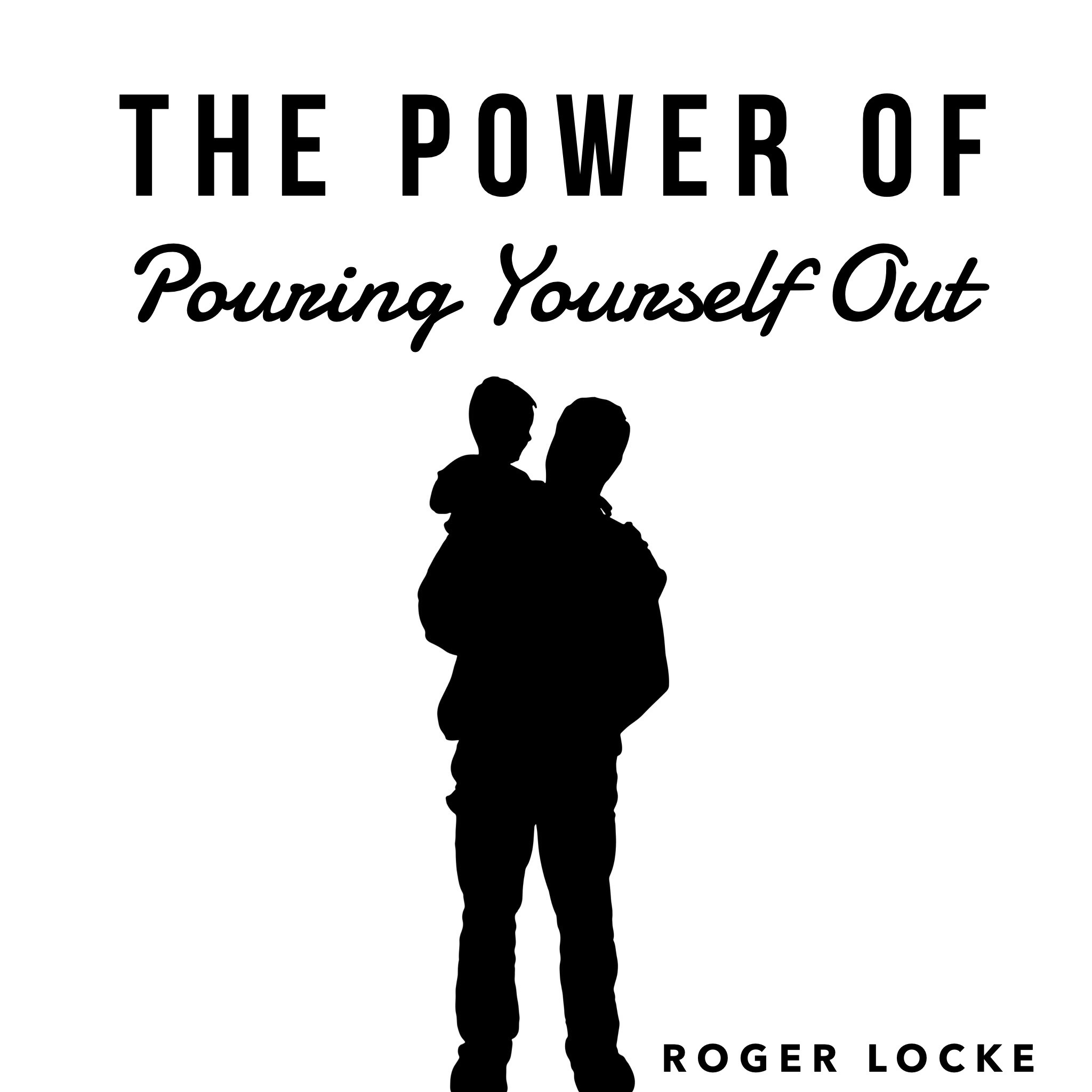 The Power of Pouring Yourself Out