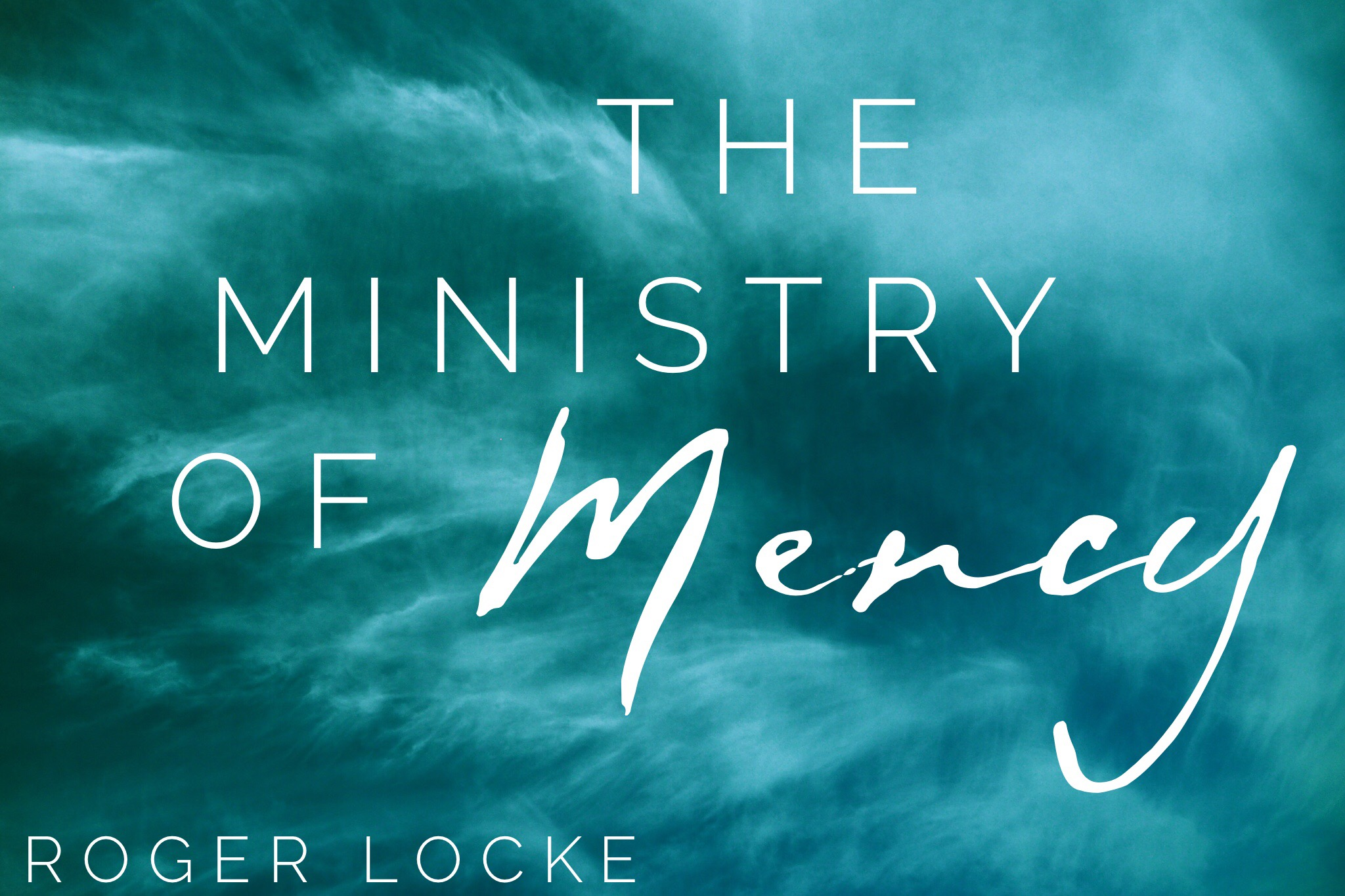 The Ministry of Mercy