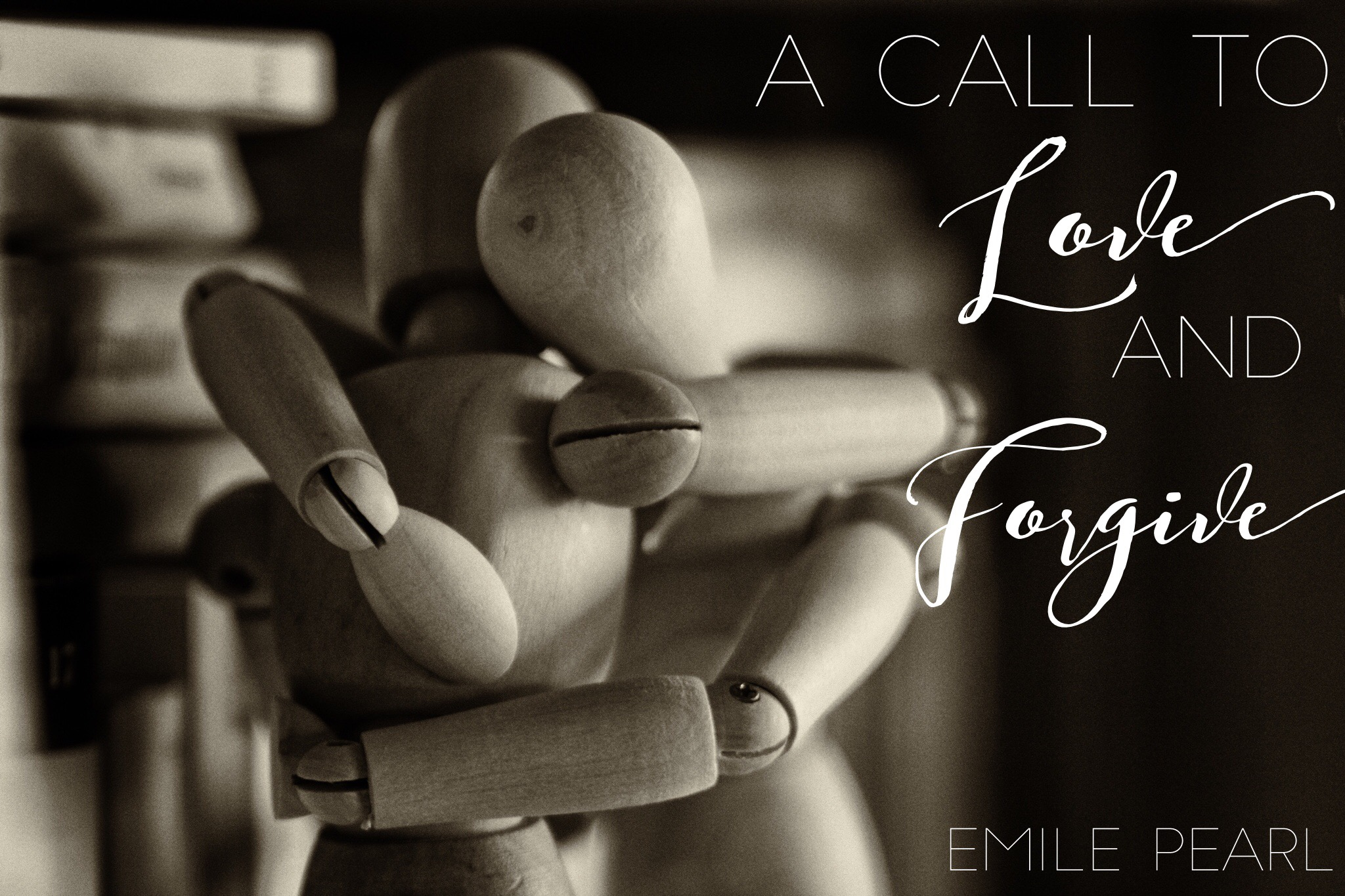 A Call to Love and Forgive