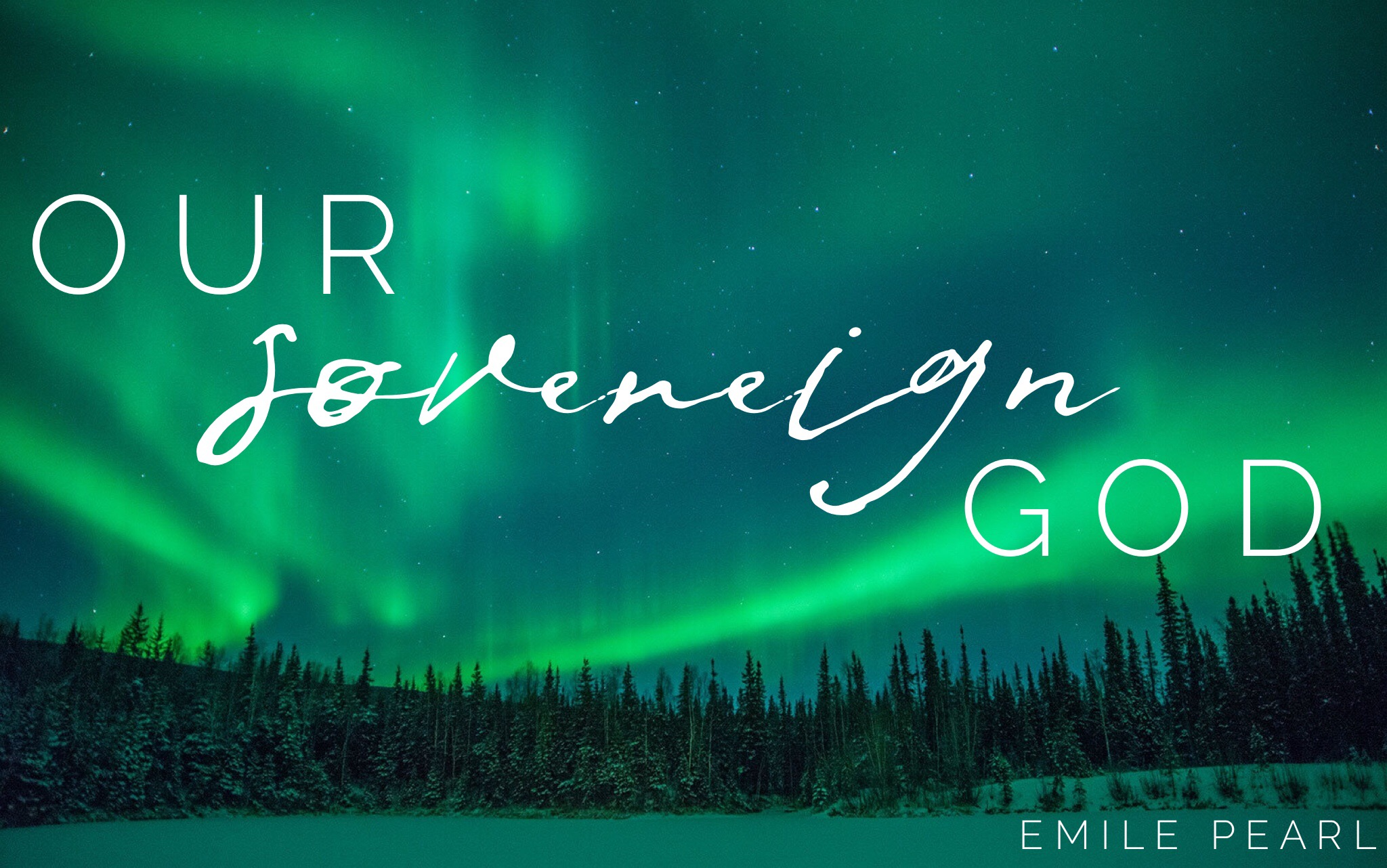 Our Sovereign God