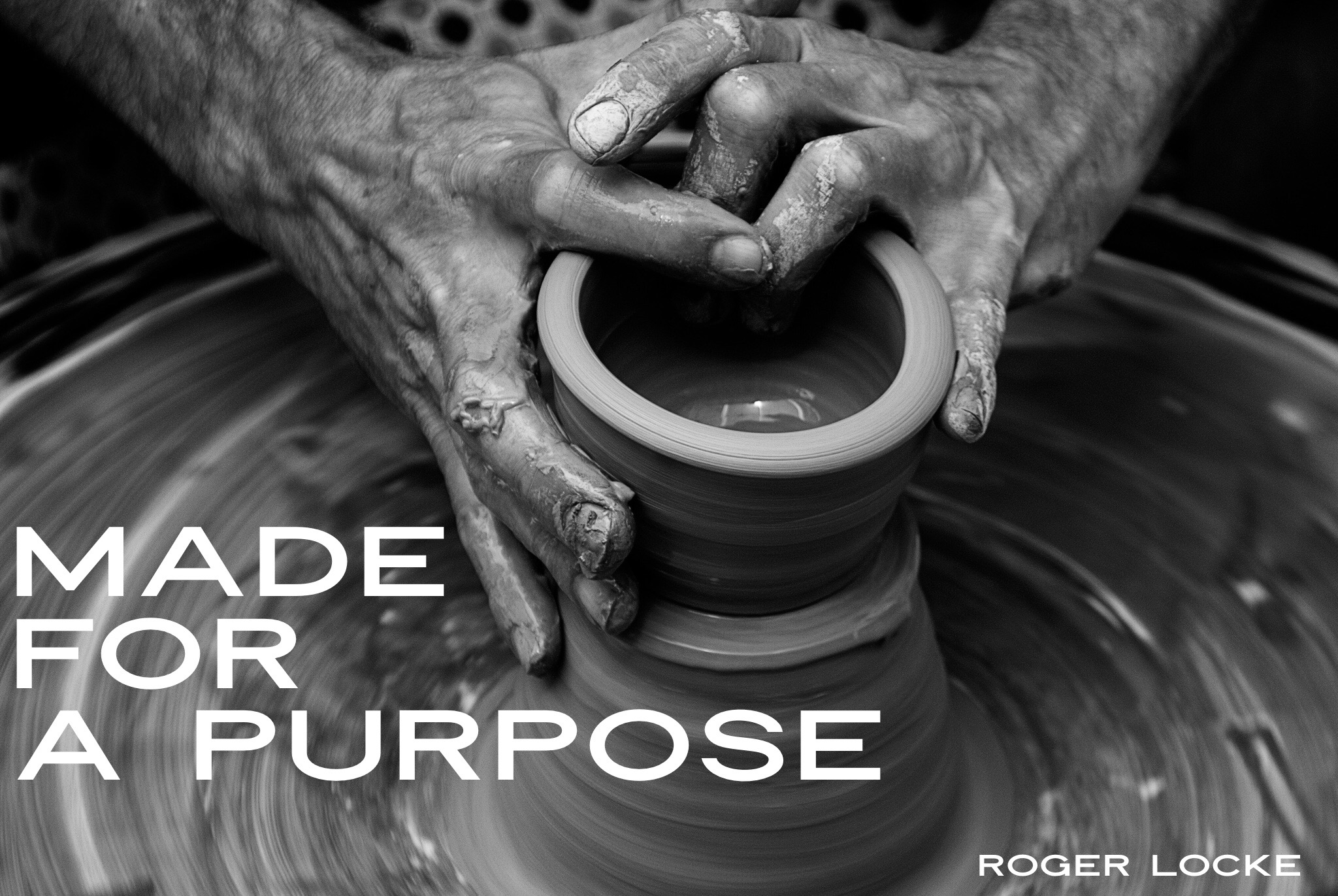 Made for a Purpose