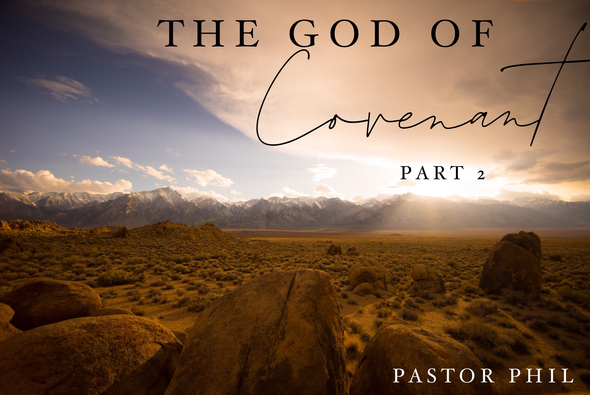 The God of Covenant Pt 2