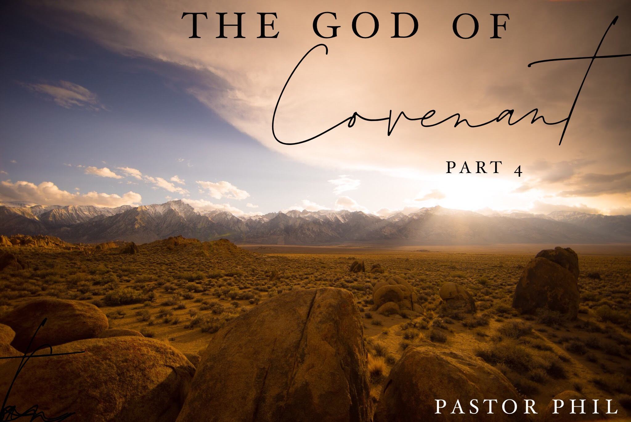 The God of Covenant Pt 4