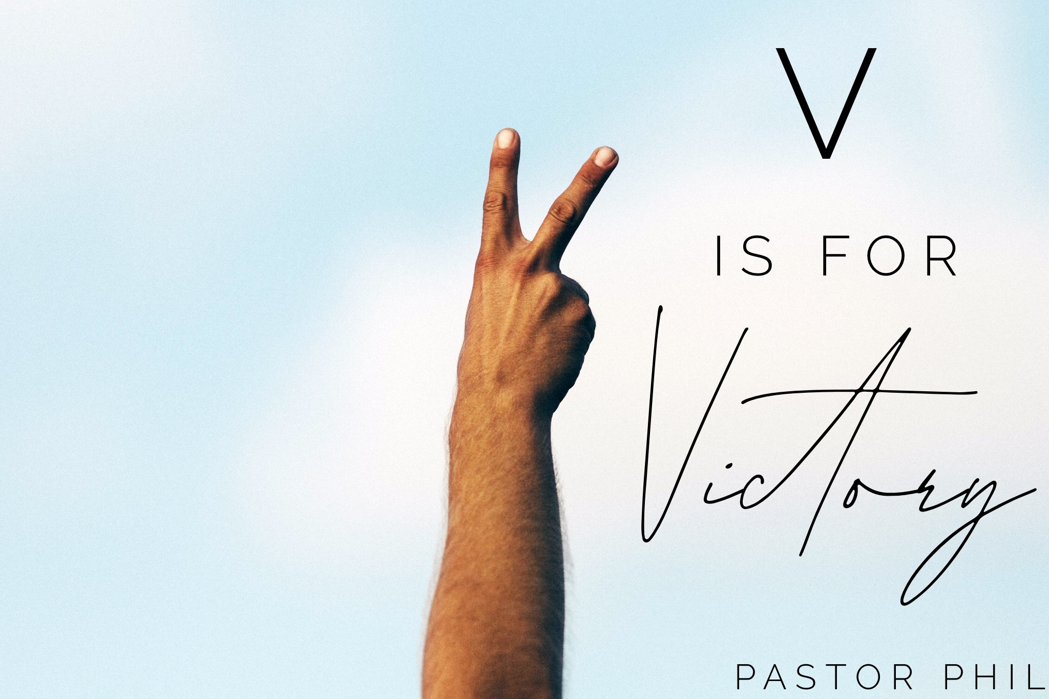 V is for Victory