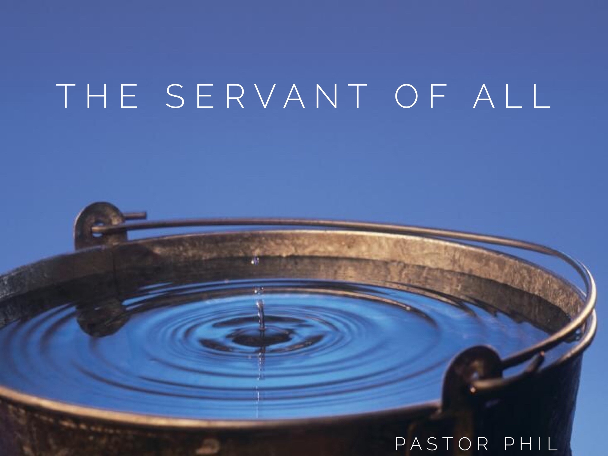 The Servant Of All