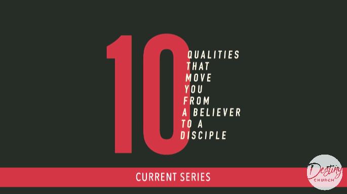 10 Qualities Part 5 11AM